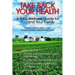 【预订】Take Back Your Health: A Total Wellness Guide for