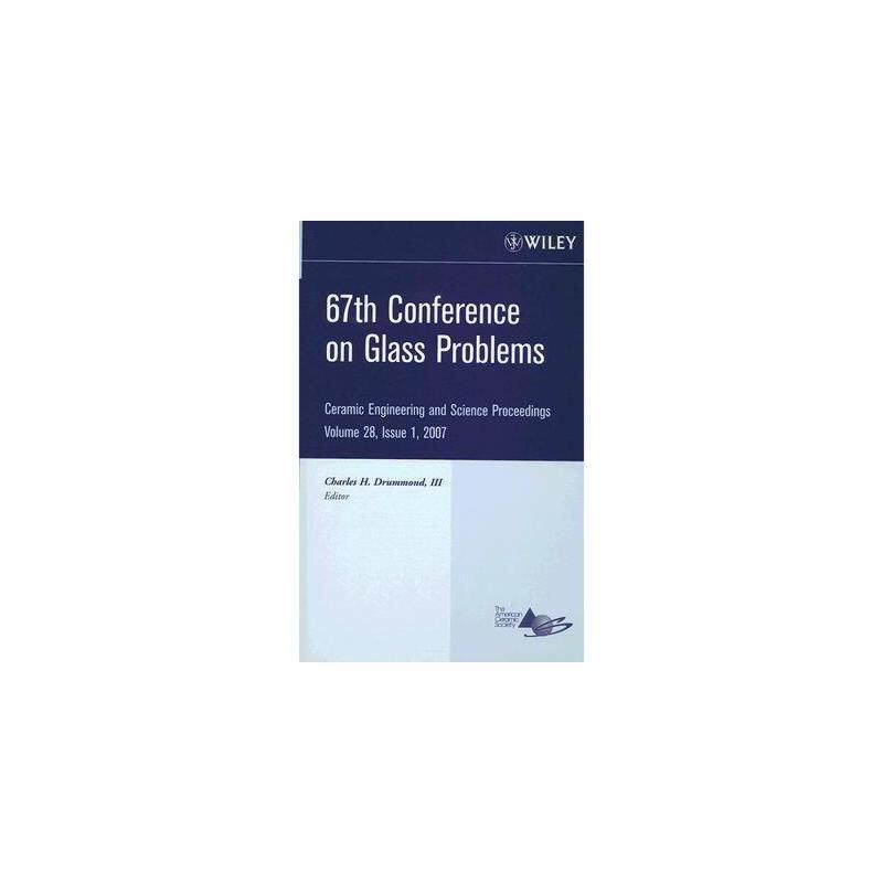 【预订】67Th Conference On Glass Problems: Ceramic 美国库房发货,通常付款后3-5周到货!