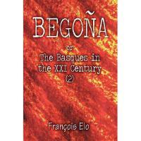 【预订】Begona: Or the Basques in the XXI Century (2)