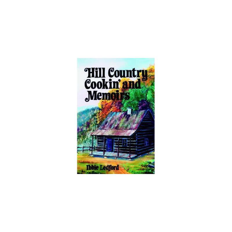 【预订】Hill Country Cooking and Memoirs 美国库房发货,通常付款后3-5周到货!