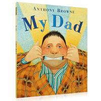 【全场300减100】【88选5】英文原版 My Dad 我爸爸 Anthony Browne安东尼布朗经典大开绘本