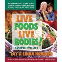 【预订】Live Foods, Live Bodies!