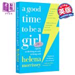 【中商原版】成为女孩的好时机 英文原版 A Good Time To Be a Girl 英文文学