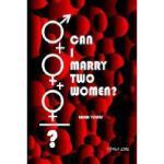 【预订】Can I Marry Two Women?