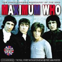 【预订】Maximum Who: The Unauthorised Biography of the Who