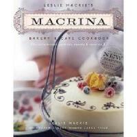 【预订】Leslie MacKie's Macrina Bakery & Cafe Cookbook: