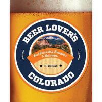 【预订】Beer Lover's Colorado