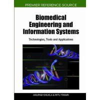 【预订】Biomedical Engineering and Information Systems: