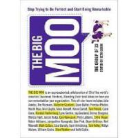 【预订】The Big Moo: Stop Trying to Be Perfect and Start