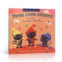 英文原版 Time for a Rhyme �C THREE LITTLE KITTENS AND OTHER NUMB