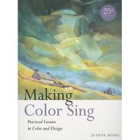 【预订】Making Color Sing: Practical Lessons in Color and