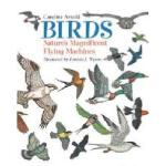 【预订】Birds: Nature's Magnificent Flying Machines