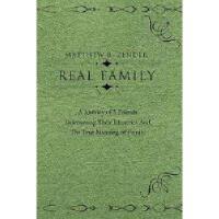 【预订】Real Family: A Journey of 5 Friends Discovering