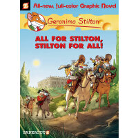 Geronimo Stilton (Graphic Novels) #15: All for Stilton and