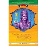 The Vernacularisation of Democracy: Politics, Caste and Rel