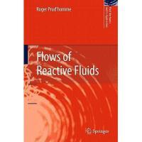 【预订】Flows of Reactive Fluids