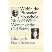 【预订】Within the Plantation Household: Black and White