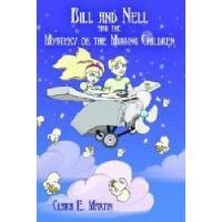 【预订】Bill and Nell and the Mystery of the Missing