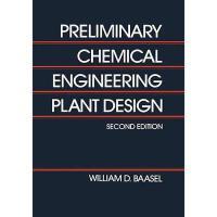 【预订】Preliminary Chemical Engineering Plant Design
