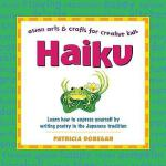【预订】Haiku: Learn to Express Yourself by Writing Poetry