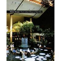 【预订】Victor Gruen: From Urban Shop to New City