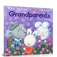 英文原版情绪商管理绘本 The Things I Love About Grandparents 我爱爷爷奶奶 温馨亲