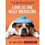 【预订】Love Is the Best Medicine: What Two Dogs Taught One