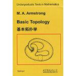 【正版全新直发】基本拓扑学(英文版) M.A.ARMSTRONG 9787506283458 世界图书出版公司