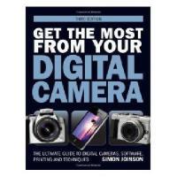 【预订】Get the Most from Your Digital Camera: The Ultimate