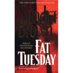 【正版直发】Fat Tuesday Sandra Brown(桑德拉・布朗) 9780446605588 Grand