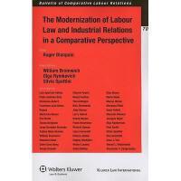 【预订】The Modernization of Labour Law and Industrial