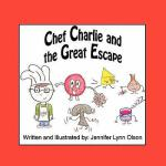 【预订】Chef Charlie and the Great Escape