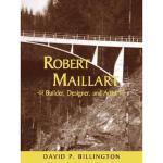 【预订】Robert Maillart: Builder, Designer, and Artist