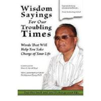 【预订】Wisdom Sayings for Our Troubling Times: Words That Y978