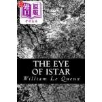 【中商海外直订】The Eye of Istar: A Romance of the Land of No Retur