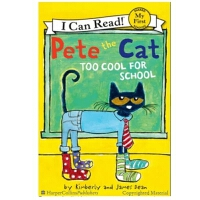 英文原版 Pete the Cat: Too Cool for School 皮特猫上学好酷 儿童图画故事绘本