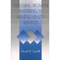 【预订】Assessing Woman Battering in Mental Health Services Y97