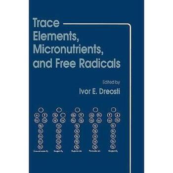 【预订】Trace Elements, Micronutrients, and Free Radicals Y9780896031883 美国库房发货,通常付款后3-5周到货!