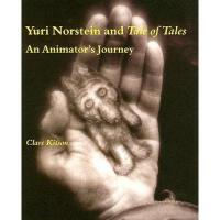 【预订】Yuri Norstein and Tale of Tales: An Animator's