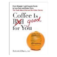 【预订】Coffee Is Good for You: From Vitamin C and Organic