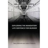 【预订】Exploring the Mandatory Life Sentence for Murder