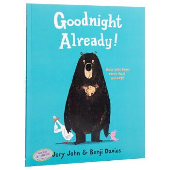 【中商原版】可以说晚安了吗?英文原版 Goodnight Already! 怀特朗读银奖 Benji Davies 获奖绘本 3-6岁