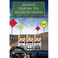 【预订】Navigate Your Way to a Secure Retirement: A