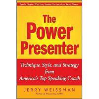 【预订】The Power Presenter: Technique, Style, And Strategy