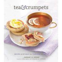 【�A�】Tea & Crumpets: Recipes & Rituals from European