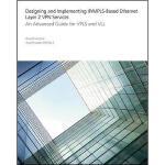 【预订】Designing And Implementing Ip/Mpls-Based Ethernet