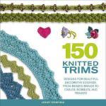 【预订】150 Knitted Trims: Designs for Beautiful Decorative