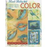 【预订】Mixed Media and Color: Fabrics, Quilts, Canvas