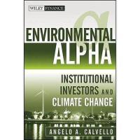 【预订】Environmental Alpha: Institutional Investors And