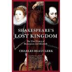 【预订】Shakespeare's Lost Kingdom: The True History of Y978080
